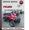 Thumbnail Polaris ATV Xplorer 500 1996-2000 Factory Service Repair Manual Download Pdf