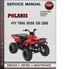 Thumbnail Polaris ATV Trail Boss 330 2009 Factory Service Repair Manual Download Pdf