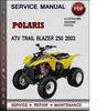 Thumbnail Polaris ATV Trail Blazer 250 2003 Factory Service Repair Manual Download Pdf
