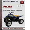 Thumbnail Polaris ATV Trail Blazer 1985-1995 Factory Service Repair Manual Download Pdf