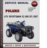 Thumbnail Polaris ATV Sportsman X2 800 EFI 2007 Factory Service Repair Manual Download Pdf