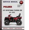 Thumbnail Polaris ATV Sportsman Touring 500 H.O. 2012 Factory Service Repair Manual Download Pdf