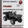 Thumbnail Polaris ATV Sportsman 800 X2 EFI 2008 Factory Service Repair Manual Download Pdf