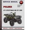 Thumbnail Polaris ATV Sportsman 800 EFI 2009 Factory Service Repair Manual Download Pdf