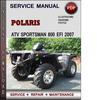 Thumbnail Polaris ATV Sportsman 800 EFI 2007 Factory Service Repair Manual Download Pdf