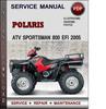 Thumbnail Polaris ATV Sportsman 800  EFI 2005 Factory Service Repair Manual Download Pdf