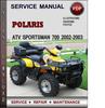 Thumbnail Polaris ATV Sportsman 700 2002-2003 Factory Service Repair Manual Download Pdf