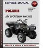 Thumbnail Polaris ATV Sportsman 600 2003 Factory Service Repair Manual Download Pdf