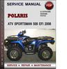 Thumbnail Polaris ATV Sportsman 500 EFI 2008 Factory Service Repair Manual Download Pdf