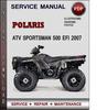 Thumbnail Polaris ATV Sportsman 500 EFI 2007 Factory Service Repair Manual Download Pdf