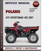 Thumbnail Polaris ATV Sportsman 450 2007 Factory Service Repair Manual Download Pdf