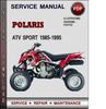 Thumbnail Polaris ATV Sport 1985-1995 Factory Service Repair Manual Download Pdf