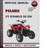 Thumbnail Polaris ATV Scrambler 500 2009 Factory Service Repair Manual Download Pdf