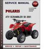 Thumbnail Polaris ATV Scrambler 50 2001 Factory Service Repair Manual Download Pdf
