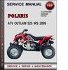 Thumbnail Polaris ATV Outlaw 525 IRS 2009 Factory Service Repair Manual Download Pdf