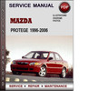 Thumbnail Mazda Protege 1996-2006 Factory Service Repair Manual Download Pdf