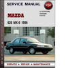 Thumbnail Mazda 626 MX-6 1996 Factory Service Repair Manual Download Pdf