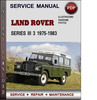Thumbnail Land Rover Series Iii 3 1975-1983 Factory Service Repair Manual Download Pdf