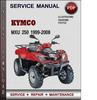 Thumbnail Kymco MXU 250 1999-2008 Factory Service Repair Manual Download Pdf