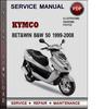 Thumbnail Kymco Bet&win B&W 50 1999-2008 Factory Service Repair Manual Download Pdf