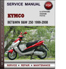 Thumbnail Kymco Bet&win B&W 250 1999-2008 Factory Service Repair Manual Download Pdf