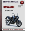 Thumbnail Kawasaki Z750 2003-2008 Factory Service Repair Manual Download Pdf
