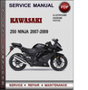 Thumbnail Kawasaki 250 Ninja 2007-2009 Factory Service Repair Manual Download Pdf
