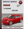 Thumbnail Dodge LX Magnum 2000-2009 Factory Service Repair Manual Download Pdf