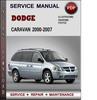 Thumbnail Dodge Caravan 2000-2007 Factory Service Repair Manual Download Pdf