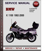 Thumbnail BMW K 1100 1992-2000 Factory Service Repair Manual Download Pdf