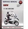 Thumbnail BMW C1 200 2000-2003 Factory Service Repair Manual Download Pdf