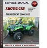 Thumbnail Arctic Cat Thundercat 2000-2012 Factory Service Repair Manual Download Pdf
