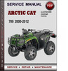 Thumbnail Arctic Cat 700 2000-2012 Factory Service Repair Manual Download Pdf