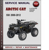 Thumbnail Arctic Cat 550 2000-2012 Factory Service Repair Manual Download Pdf