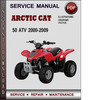 Thumbnail Arctic Cat 50 ATV 2000-2009 Factory Service Repair Manual Download Pdf