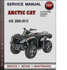 Thumbnail Arctic Cat 425 2000-2012 Factory Service Repair Manual Download Pdf