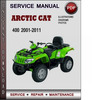 Thumbnail Arctic Cat 400 2001-2011 Factory Service Repair Manual Download Pdf