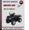 Thumbnail Arctic Cat 366 ATV 2008-2011 Factory Service Repair Manual Download Pdf