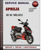 Thumbnail Aprilia SR 50 1992-2012 Factory Service Repair Manual Download Pdf