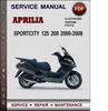 Thumbnail Aprilia Sportcity 125 200 2000-2008 Factory Service Repair Manual PDF
