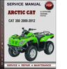 Thumbnail Arctic Cat 350 2000-2012 Factory Service Repair Manual PDF