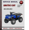 Thumbnail  Service Manual Arctic Cat 450 2010 2011 2012 Factory Service Repair Manual PDF