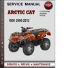 Thumbnail Arctic Cat 1000 2000-2012 Factory Service Repair Manual PDF