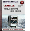 Thumbnail Chrysler Outboard 20 HP 1969-1976 Factory Service Repair Manual PDF