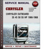 Thumbnail Chrysler Outboard 35 45 50 55 HP 1966-1968 Factory Service Repair Manual PDF