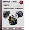 Thumbnail Isuzu Industrial Diesel Engine A-4JG1 1999-2005 Factory Service Repair Manual Download PDF