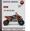 Thumbnail KTM ATV 450 SX 2010 Factory Service Repair Manual Download PDF