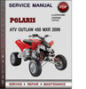 Thumbnail Polaris ATV Outlaw 450 MXR 2009 Factory Service Repair Manual Download Pdf