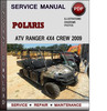 Thumbnail Polaris ATV Ranger 4x4 CREW 2009 Factory Service Repair Manual Download Pdf