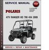 Thumbnail Polaris ATV Ranger HD 700 4x4 2009 Factory Service Repair Manual Download Pdf